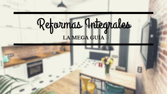 Mega Guía de reformas integrales en Barcelona